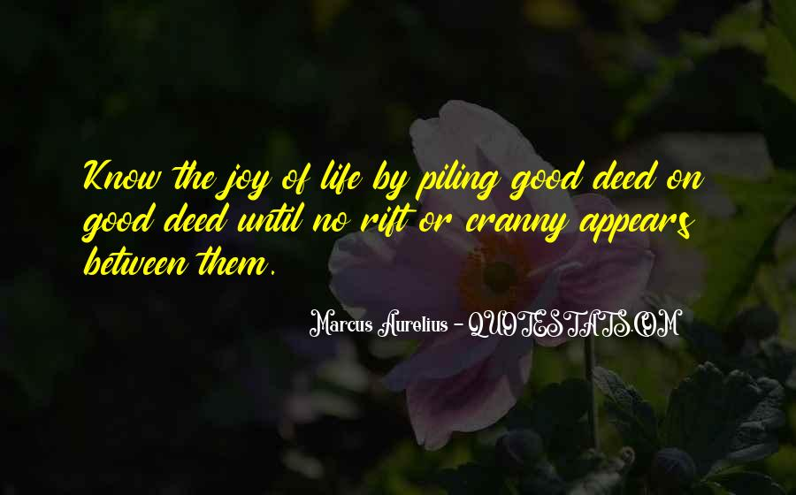 Quotes About No Good Deed #367075