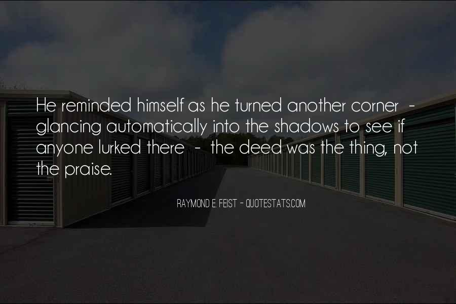 Quotes About No Good Deed #461810