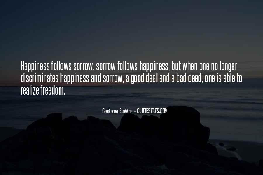 Quotes About No Good Deed #716690