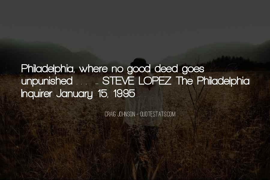 Quotes About No Good Deed #881266