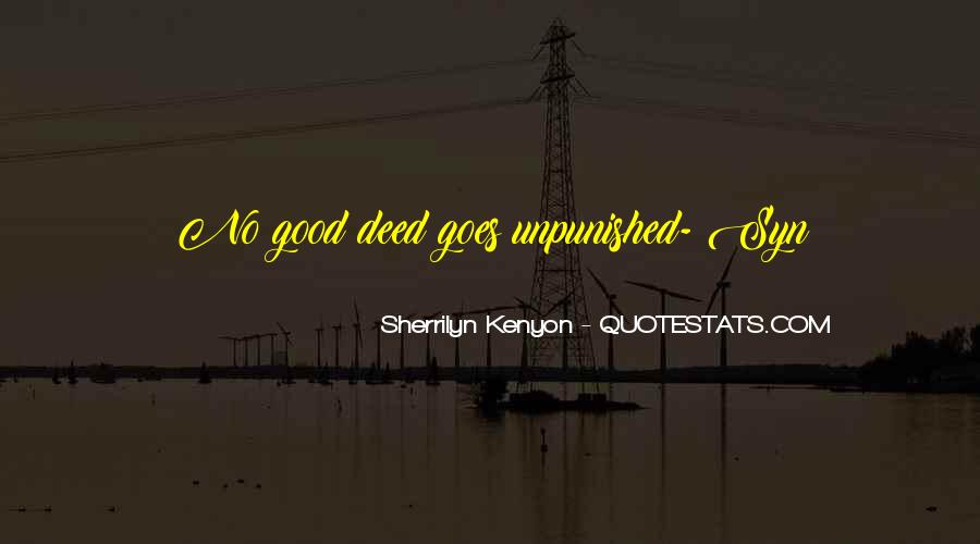 Quotes About No Good Deed #967955