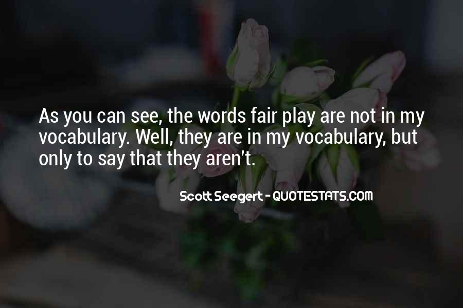 Quotes About Words You Can't Say #728231