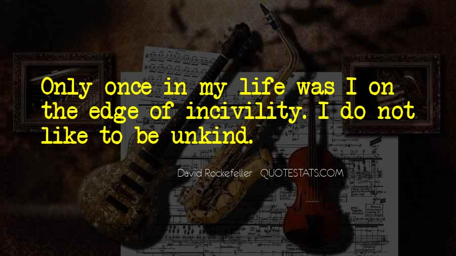 Quotes About Incivility #1244067