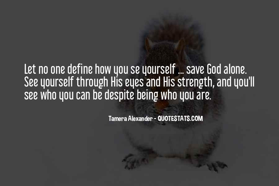 Quotes About God And Yourself #4376