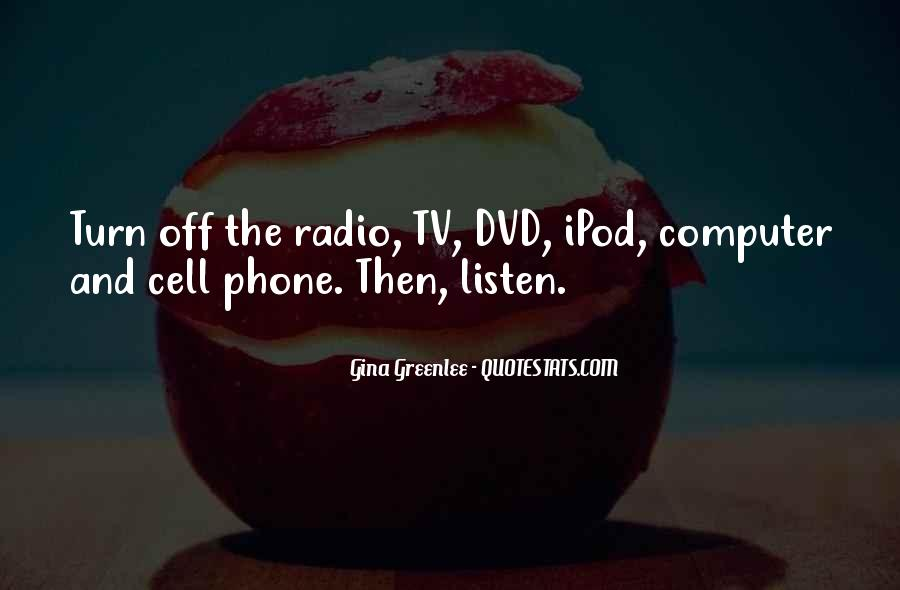 Quotes About Tv And Radio #1357338
