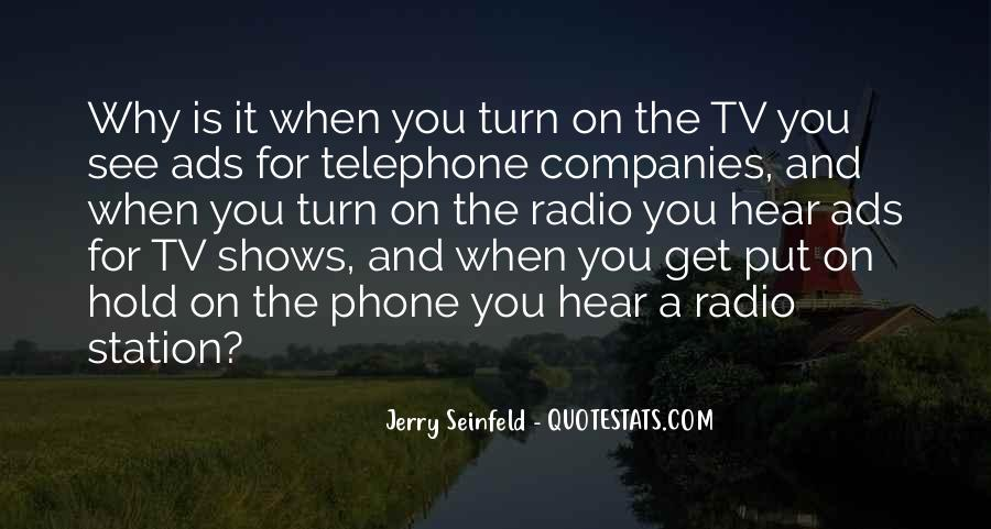 Quotes About Tv And Radio #1519272