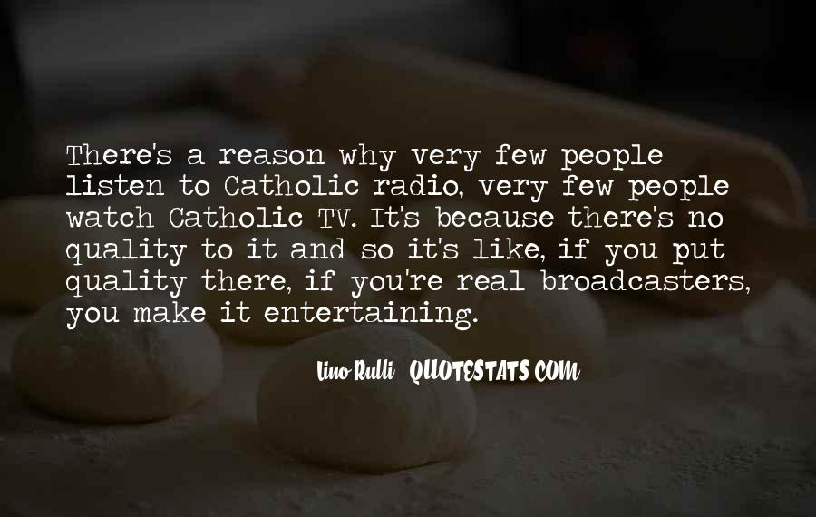Quotes About Tv And Radio #497920