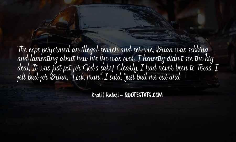 Quotes About Illegal Search And Seizure #383471