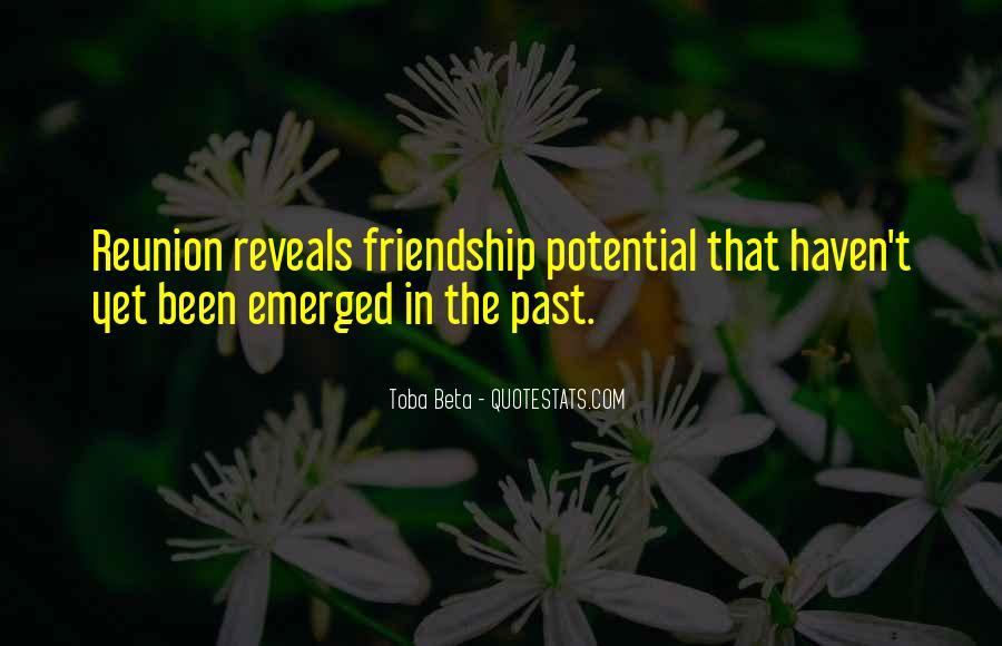 Quotes About Friendship Reunion #485199