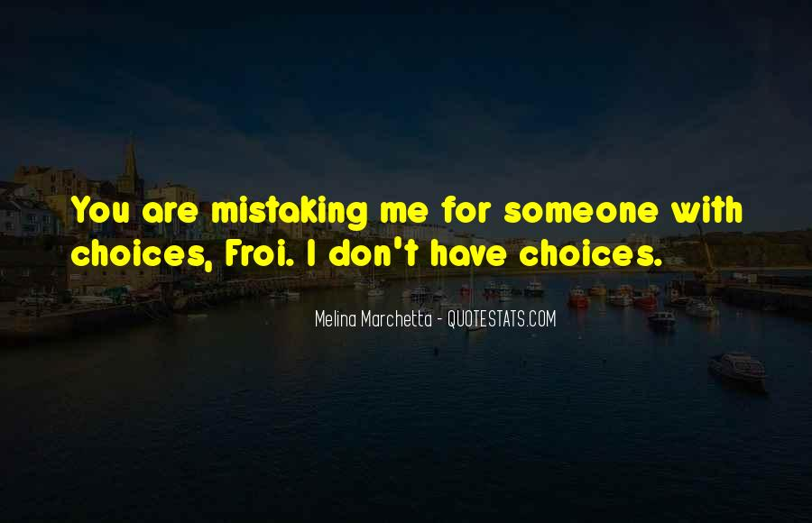 Quotes About Mistaking Someone #1410176