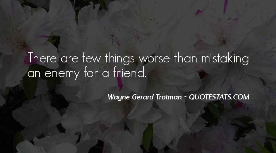 Quotes About Mistaking Someone #448143