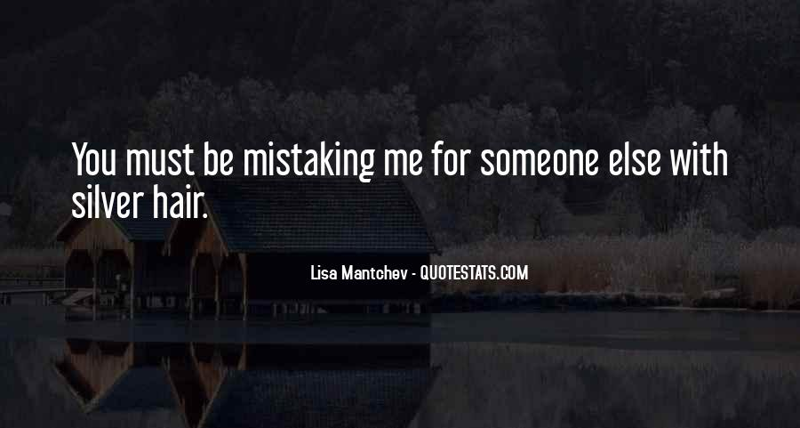 Quotes About Mistaking Someone #463413