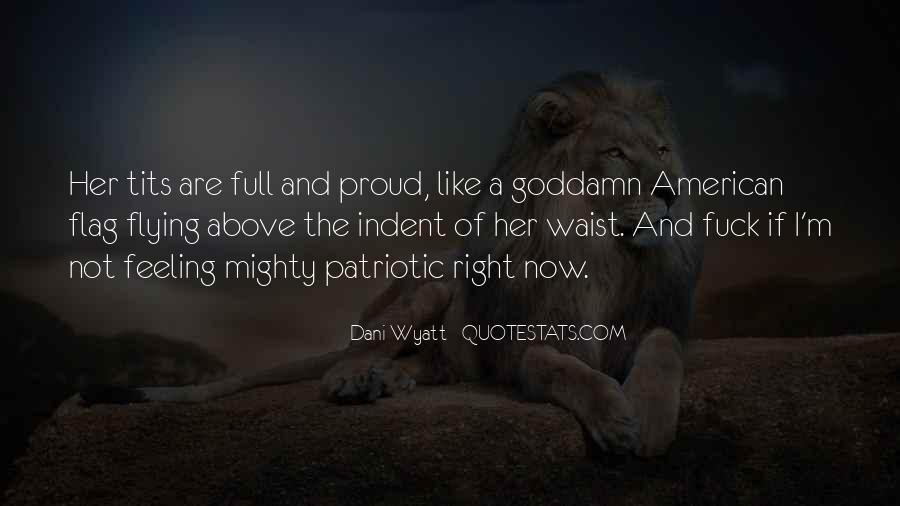 Quotes About American Flag #1126078