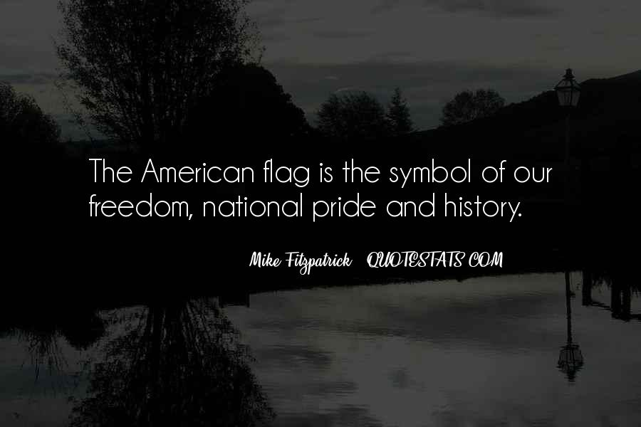 Quotes About American Flag #1511644