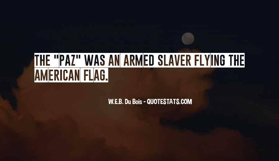 Quotes About American Flag #1696784