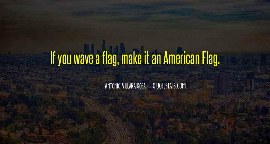 Quotes About American Flag #413571