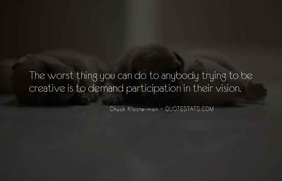 Quotes About Participation #274405