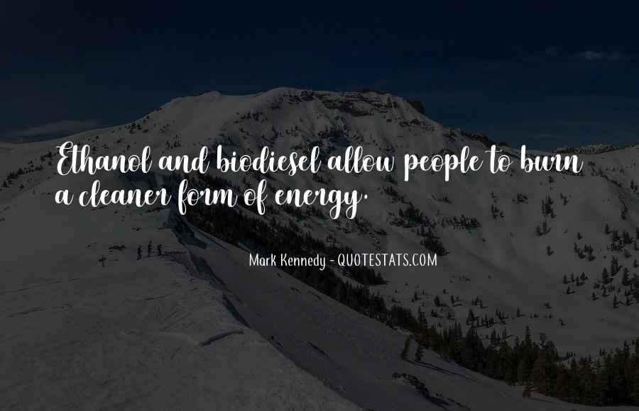 Quotes About Biodiesel #1773129