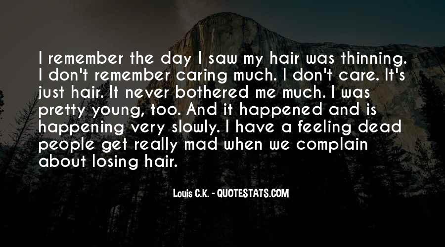Quotes About Hair Care #1546465