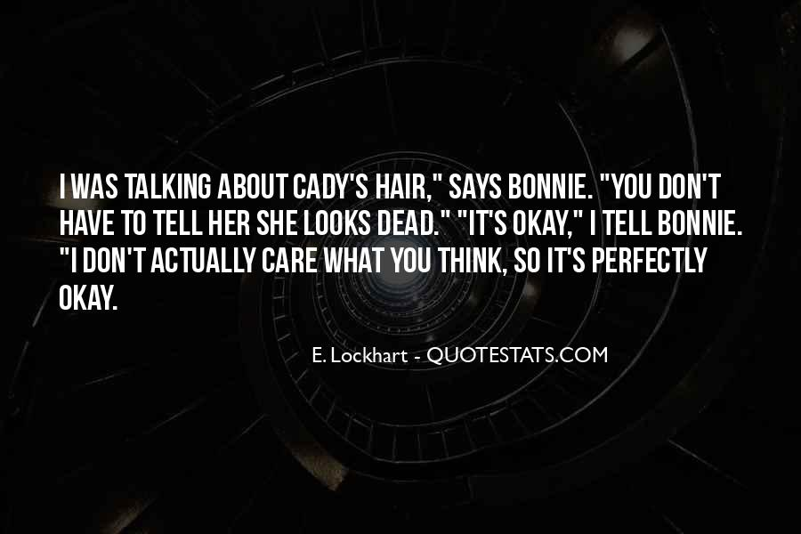Quotes About Hair Care #247003
