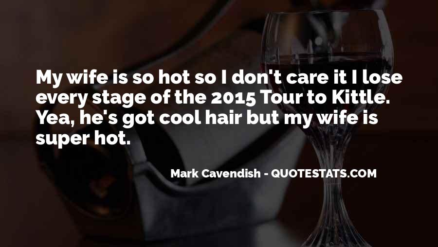 Quotes About Hair Care #505649