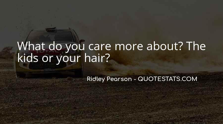 Quotes About Hair Care #609055
