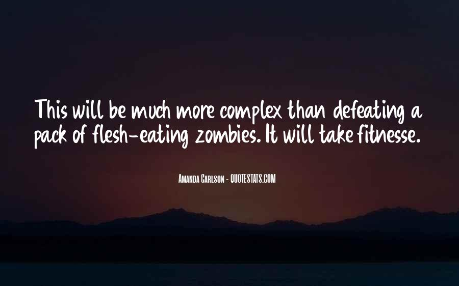 Quotes About Eating Flesh #1186069