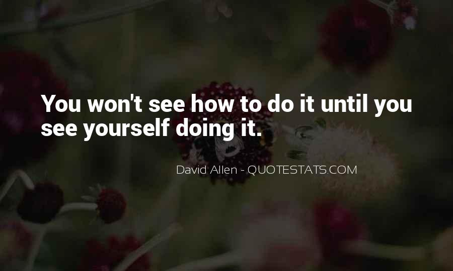 Quotes About Doing It Yourself #22063