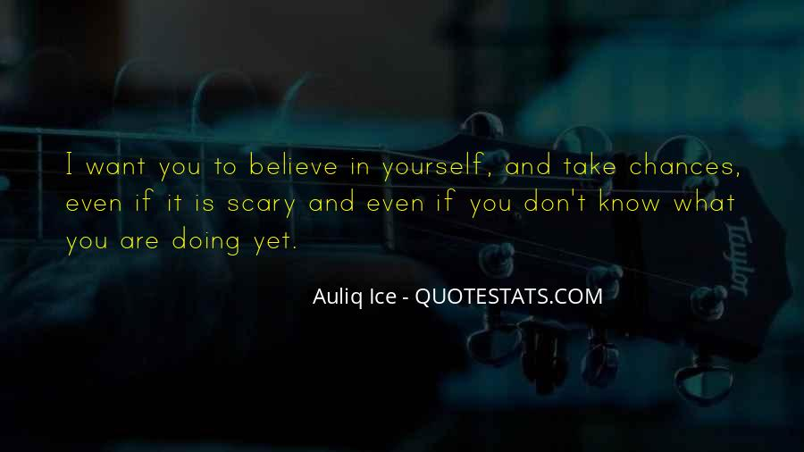 Quotes About Doing It Yourself #271372