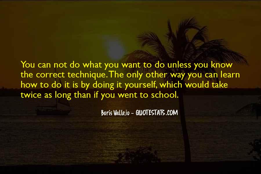 Quotes About Doing It Yourself #344824