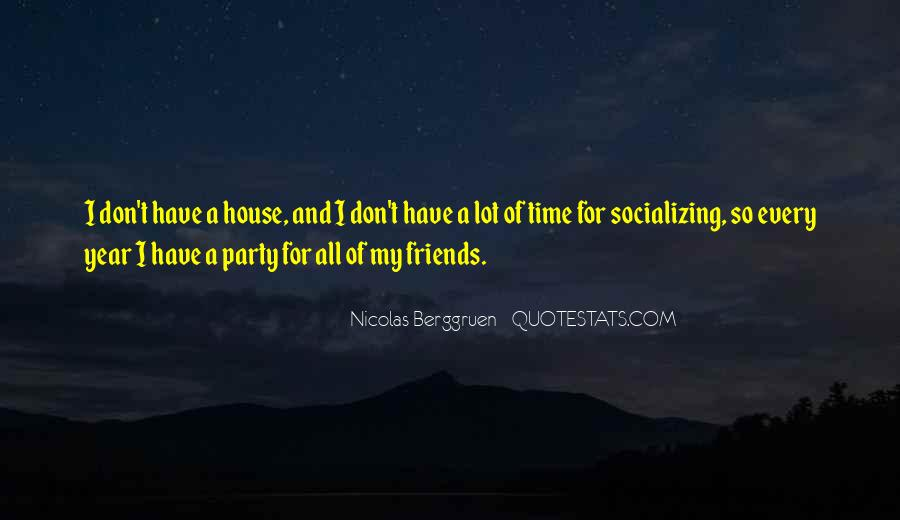 Quotes About Socializing #1018653