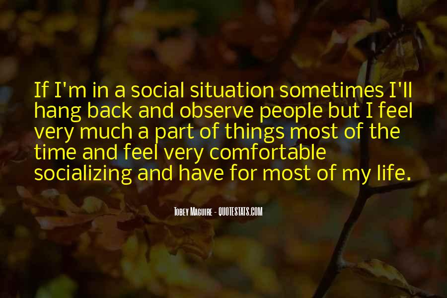 Quotes About Socializing #1379781