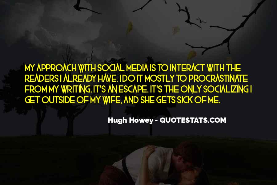 Quotes About Socializing #1380485