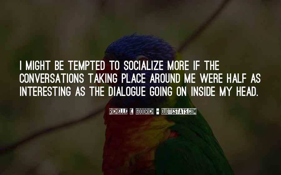 Quotes About Socializing #1522906