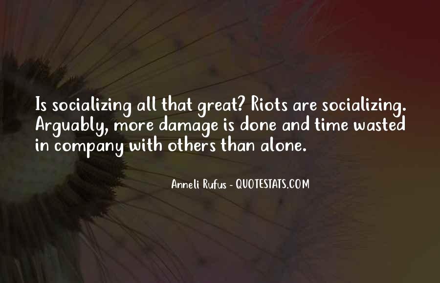 Quotes About Socializing #1758280