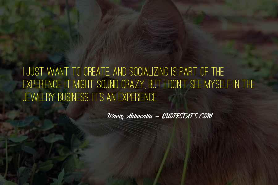 Quotes About Socializing #1846651