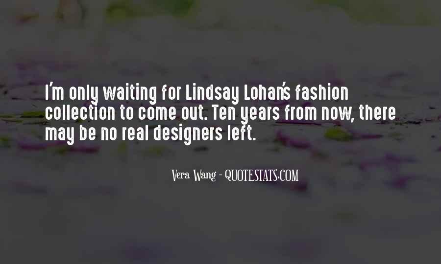 Quotes About Fashion Designers #1000985
