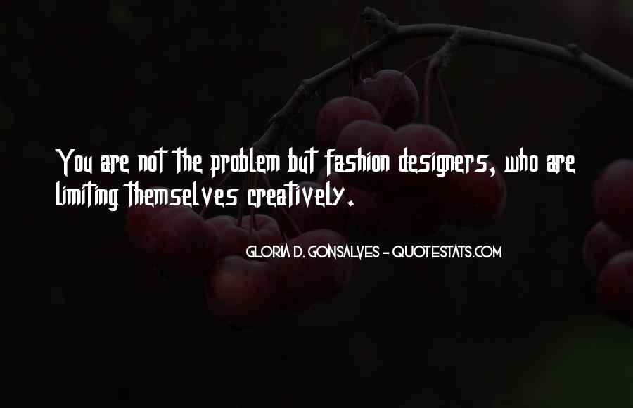 Quotes About Fashion Designers #1084913