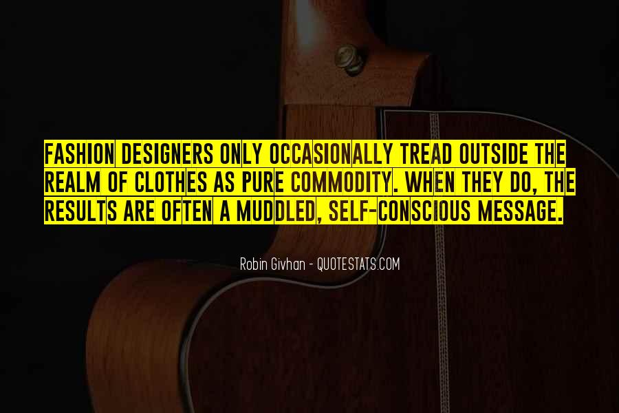 Quotes About Fashion Designers #1099124