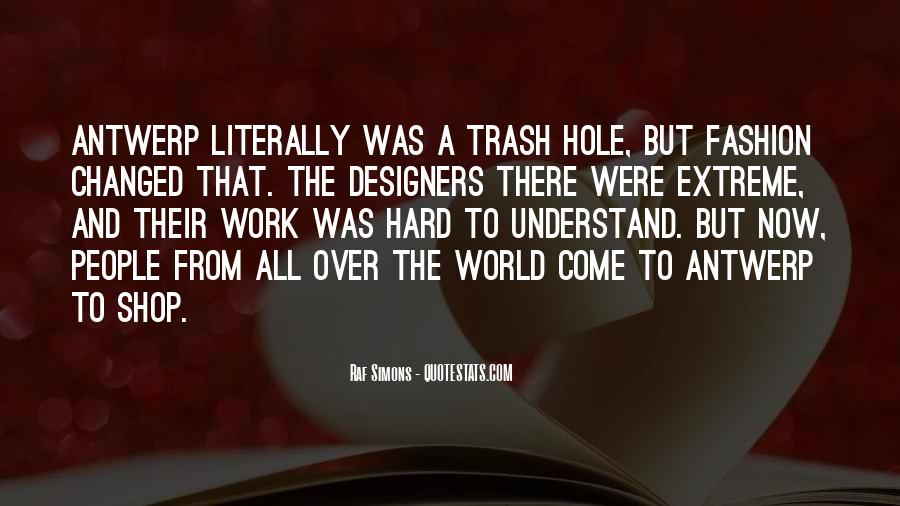 Quotes About Fashion Designers #1106129