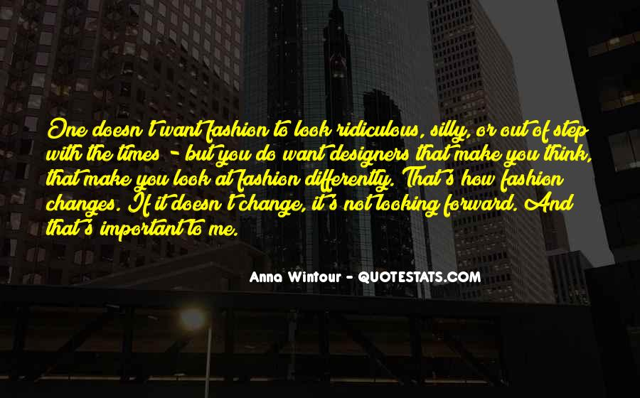 Quotes About Fashion Designers #1175782
