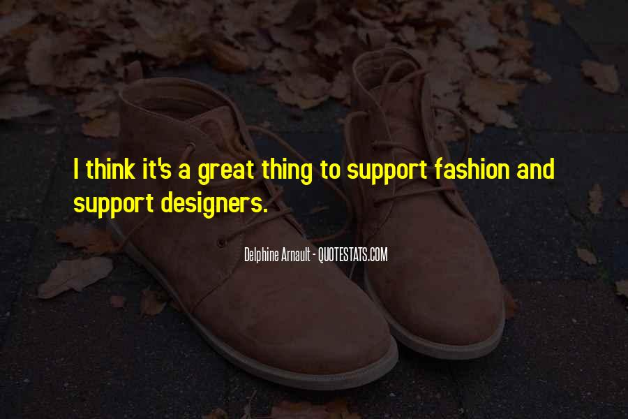 Quotes About Fashion Designers #1233464