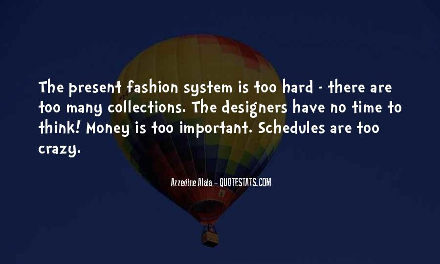 Quotes About Fashion Designers #1288549