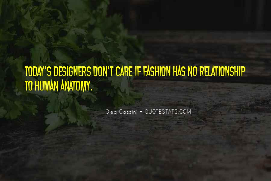 Quotes About Fashion Designers #1336508