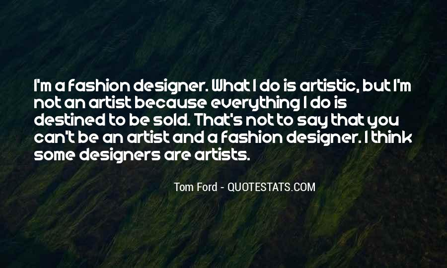 Quotes About Fashion Designers #1662285