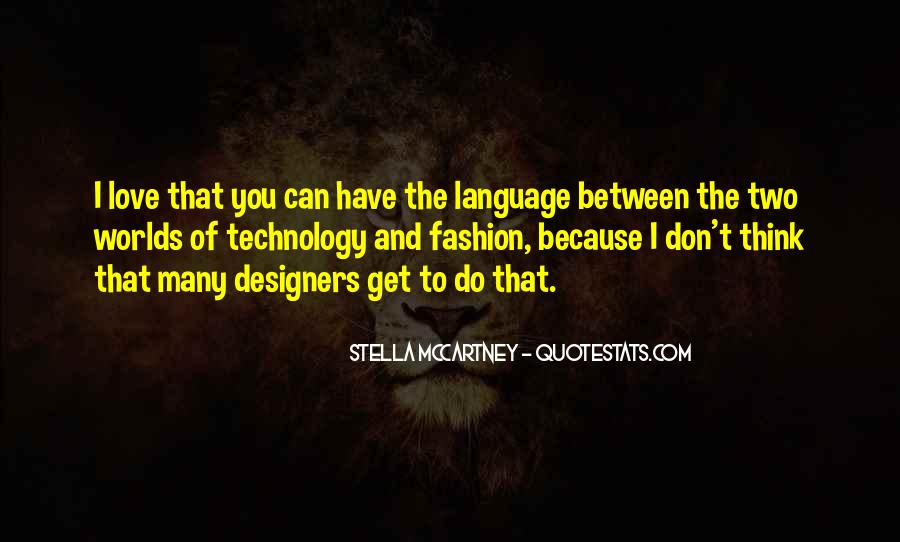 Quotes About Fashion Designers #1697658