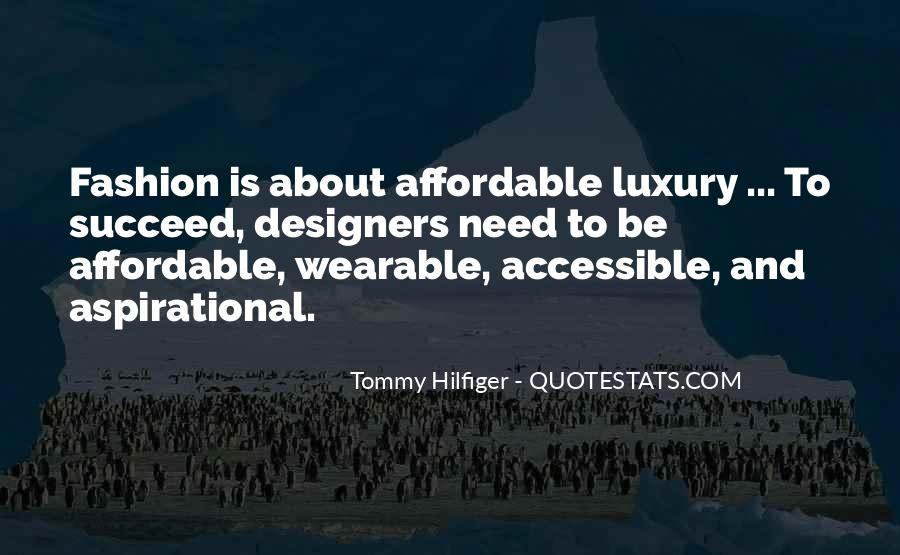 Quotes About Fashion Designers #273513