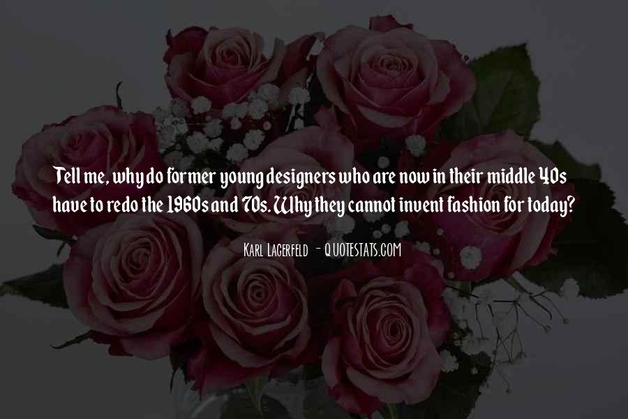 Quotes About Fashion Designers #389433
