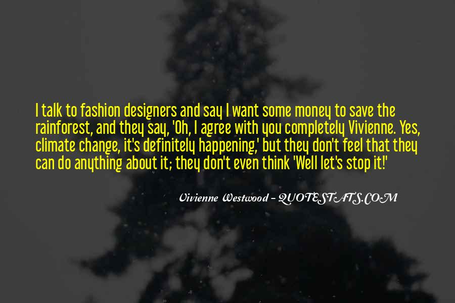 Quotes About Fashion Designers #399854