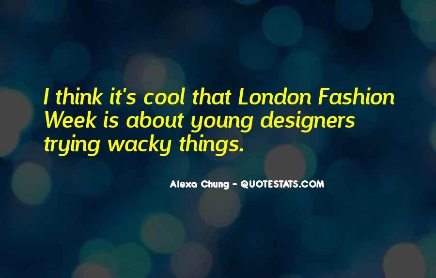Quotes About Fashion Designers #499222